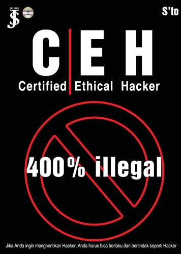 Certified Ethical Hacker 400% Illegal by S'to Cover