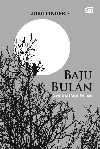 Buku Digital Baju Bulan oleh Joko Pinurbo