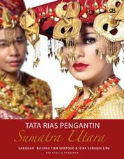 Cover Tata Rias Pengantin SUMATERA UTARA oleh