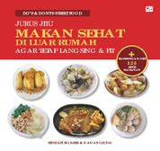 Cover Do's & Dont's Street Food - Makan Sehat di Luar Rumah Agar Tetap Langsing oleh
