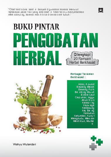 Buku Pintar Pengobatan Herbal Book By Wahyu Wulandari Gramedia Digital