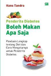 Cover Penderita Diabetes Boleh Makan Apa Saja oleh