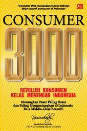 Cover Consumer 3000: Revolusi Konsumen Kelas Menengah Indonesia oleh