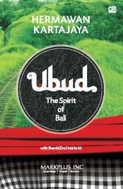 Cover Ubud - The Spirit Of Bali oleh Hermawan Kartajaya