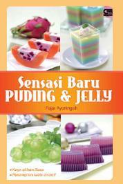 Sensasi Baru Puding & Jelly by Fajar Ayuningsih Cover