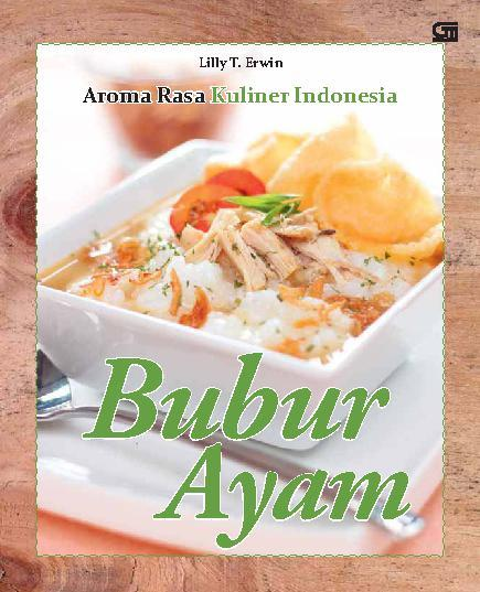 Aroma Rasa Kuliner Indonesia Bubur Ayam Book By Lilly T