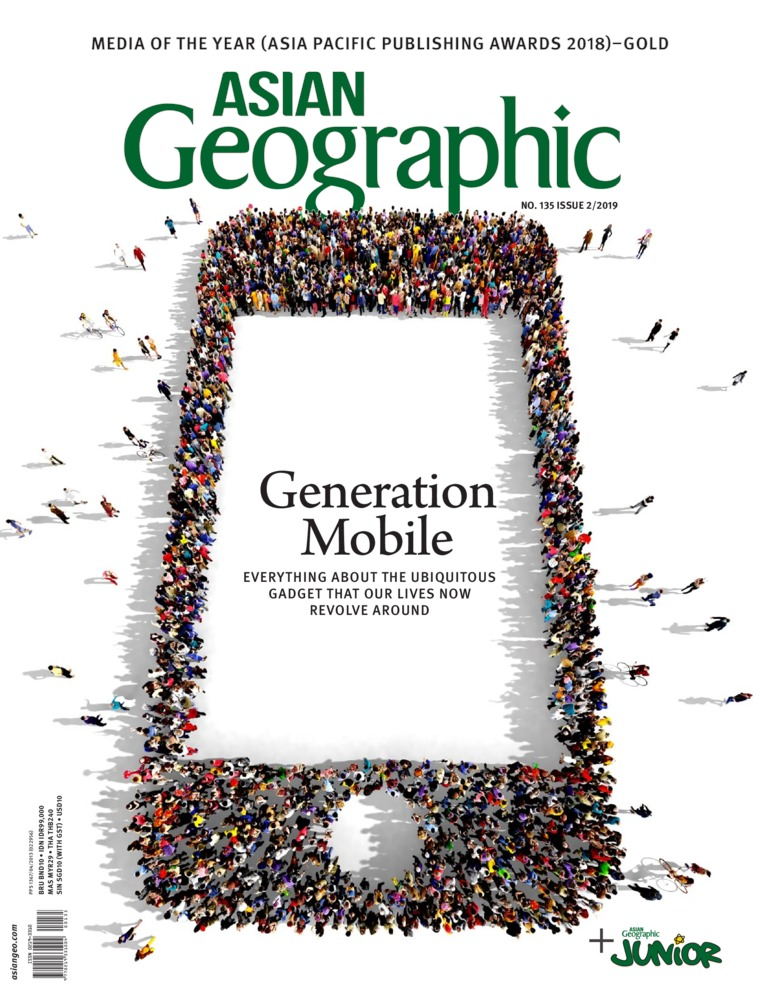 ASIAN Geographic Digital Magazine ED 135 April 2019