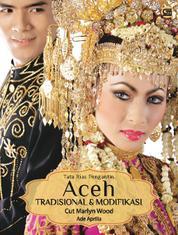 Cover Tata Rias Pengantin ACEH Tradisional & Modifikasi oleh