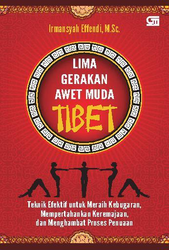 Buku Digital Lima Gerakan Awet Muda Tibet oleh Irmansyah Effendi