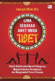 Cover Lima Gerakan Awet Muda Tibet oleh Irmansyah Effendi