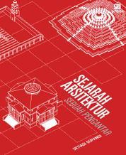 Sejarah Arsitektur: Sebuah Pengantar by Setiadi Sopandi Cover