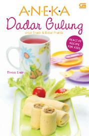 Healthy Recipe for Kids - Aneka Dadar Gulung untuk Snack & Bekal Praktis by Threes Emir Cover