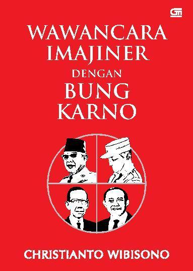 Buku Digital Wawancara Imajiner dengan Bung Karno oleh Christianto Wibisono