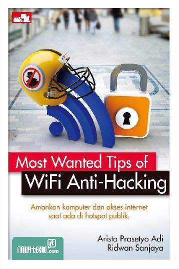 Buku Digital Most Wanted Tips of Wifi Anti Hacking oleh Ridwan Sanjaya