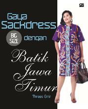 Gaya Sackdress Big Size dengan Batik Jawa Timur by Threes Emir Cover