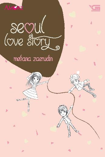 Amore: Seoul Love Story by Meliana Zaenudin Digital Book