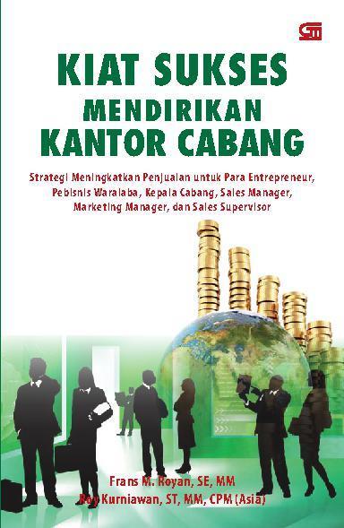 Buku Digital Kiat Sukses Mendirikan Kantor Cabang oleh Roy Kurniawan,ST,MM