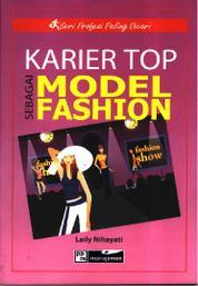 Karier Top sebagai Model Fashion by Laily Nihayati Cover