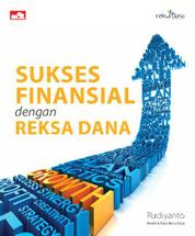 Sukses Finansial dengan Reksa Dana by Cover
