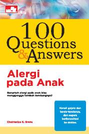 Cover 100 Questions and Answers - Alergi pada Anak oleh