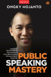 Cover Public Speaking Mastery oleh Ongky Hojanto