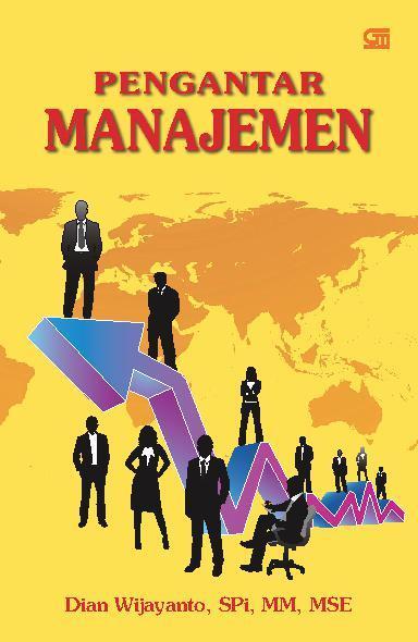 pengantar manajemen Pengantar manajemenmuladi wibowo sos, mm definisi manajemen manajemen dan organisasi lingkungan dan budaya organisasi manajemen dalam lingkungan.