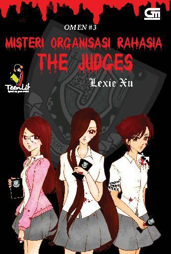 Buku Digital Omen 3: Misteri Organisasi Rahasia The Jugdes oleh Lexie Xu