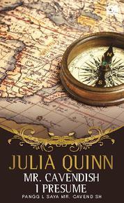 Cover Mr. Cavendish, I Presume - Panggil Saya Mr. Cavendish oleh Julia Quinn