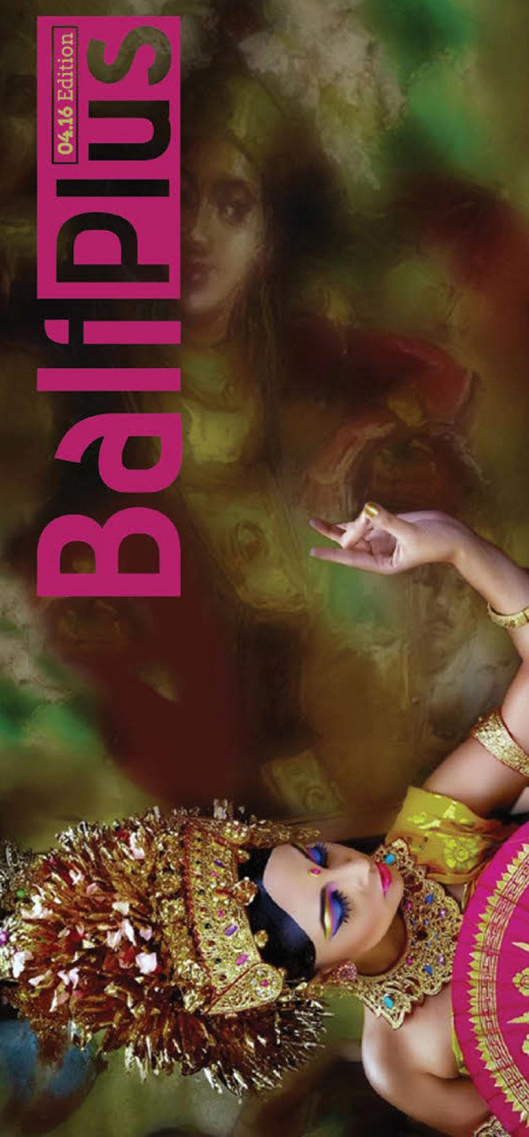 BALI PLUS Digital Magazine April 2016