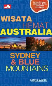 Wisata Hemat: Sydney & Blue Mountains by Agung Basuki Cover