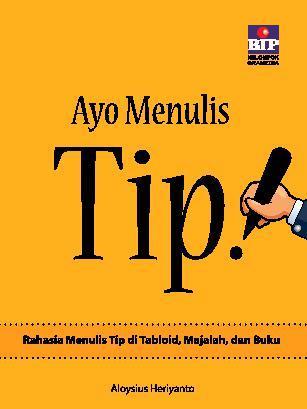 Ayo Menulis Tip! by Aloysius Heriyanto Digital Book