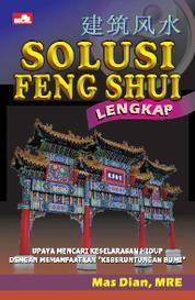 Cover Solusi Feng Shui Lengkap oleh Mas Dian, MRE