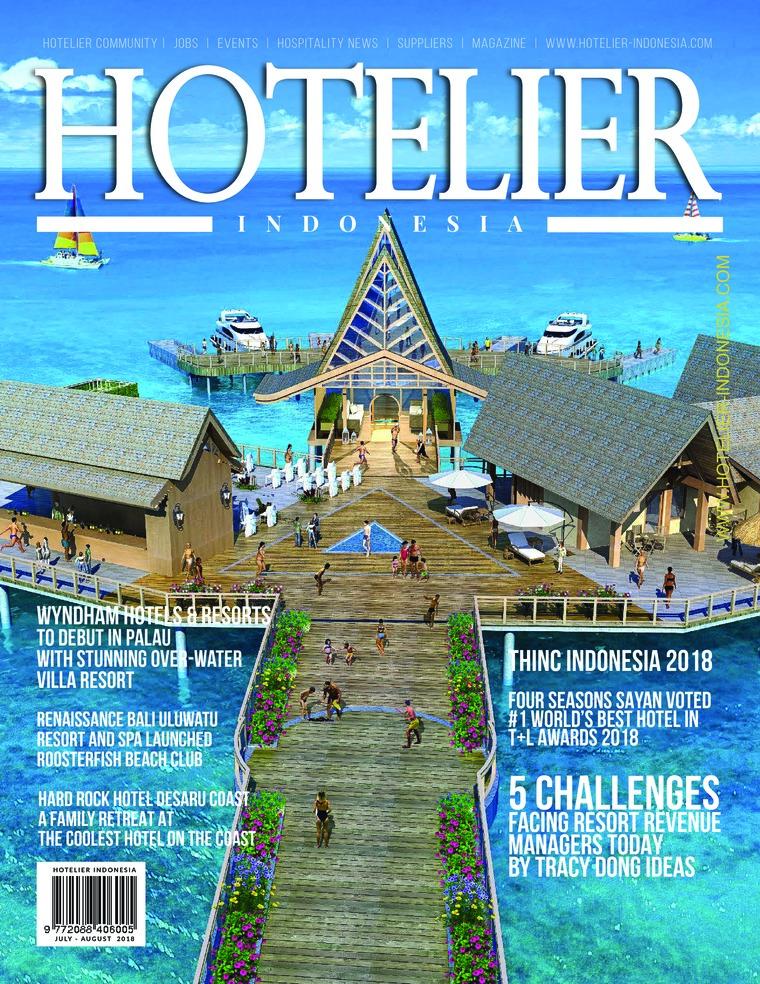 Majalah Digital HOTELIER INDONESIA ED 35 Juli 2018