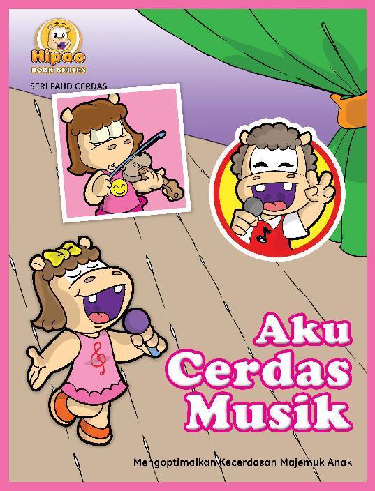 Aku Cerdas Musik by Reny Novita Digital Book