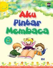 Aku Pintar Membaca Usia 1-3 tahun by Riri Cover
