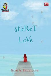 Secret Love by Rosi L. Simamora Cover