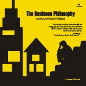 Cover The Business Philosophy oleh Himawan Chandra