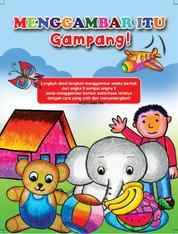 Cover Menggambar Itu Gampang! oleh Tri Harianto