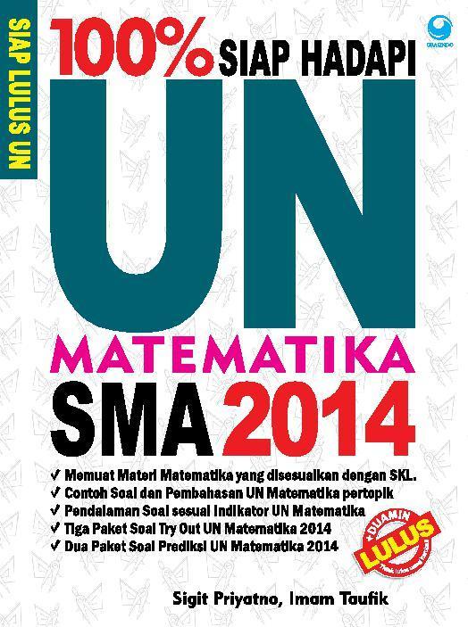 Jual Buku 100 Siap Hadapi Un Matematika Sma 2014 Oleh Imam Taufik Sigit Priyatno Gramedia