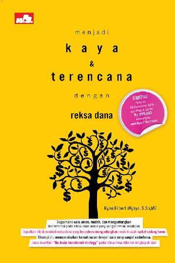 Buku Digital Menjadi Kaya & Terencana dengan Reksa Dana oleh Ryan Filbert Wijaya, S.Sn, ME.