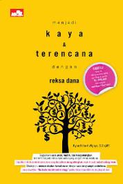 Menjadi Kaya & Terencana dengan Reksa Dana by Ryan Filbert Wijaya, S.Sn, ME. Cover
