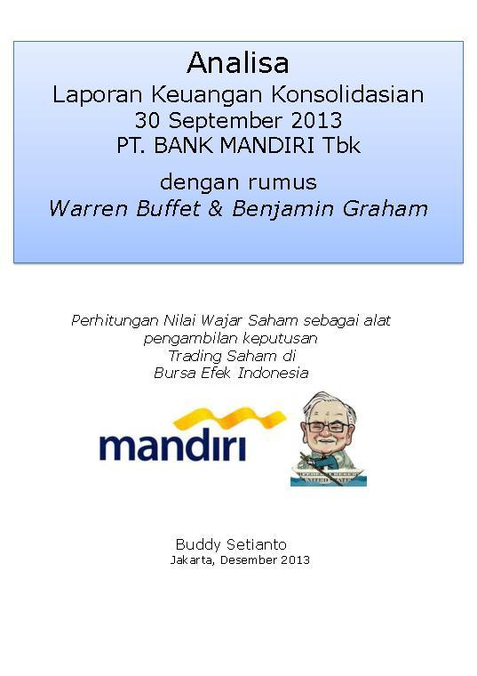 Analisa Laporan Keuangan Konsolidasian 30 September 2013 PT. BANK MANDIRI by Buddy Setianto Digital Book