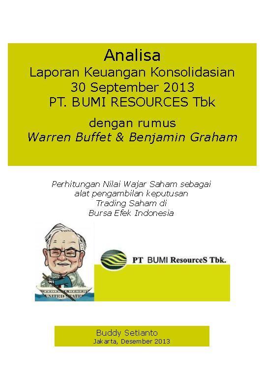 Buku Digital Analisa Laporan Keuangan Konsolidasian 30 September 2013 PT. BUMI RESOURCES oleh Buddy Setianto
