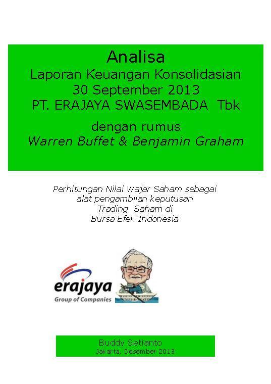 Buku Digital Analisa Laporan Keuangan Konsolidasian 30 September 2013 PT. ERAJAYA SWASEMBADA oleh Buddy Setianto
