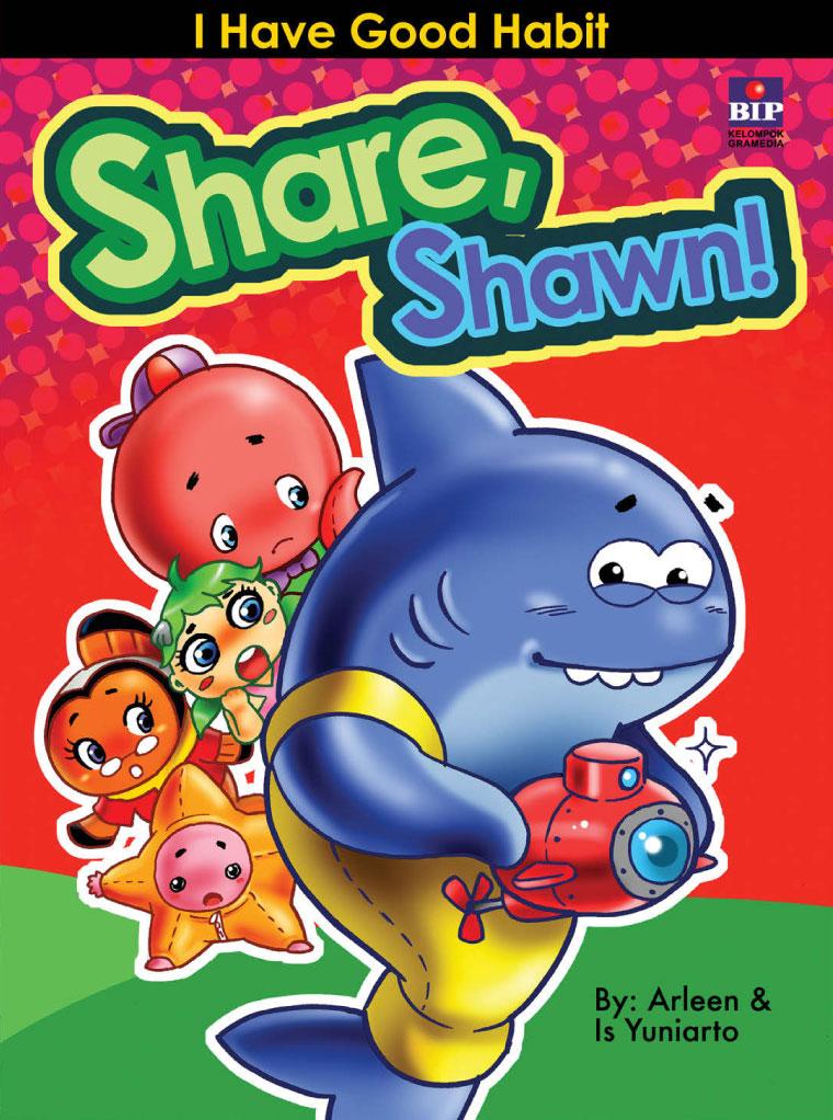 Buku Digital Share, Shawn! oleh Arleen