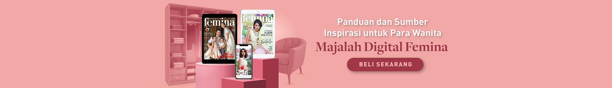 Majalah Digital Femina ada di Gramedia Digital.