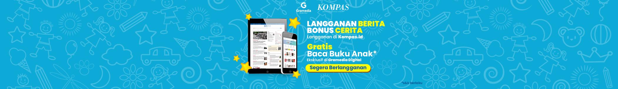 Kompas ID Langganan Berita Bonus Cerita.